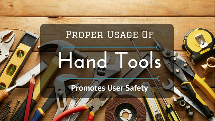 Proper Usage of Hand Tools