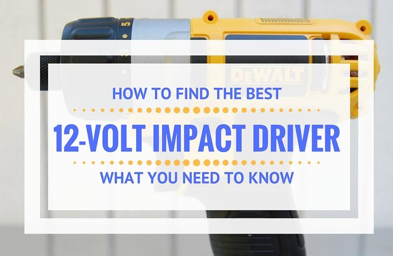 best 12v impact driver