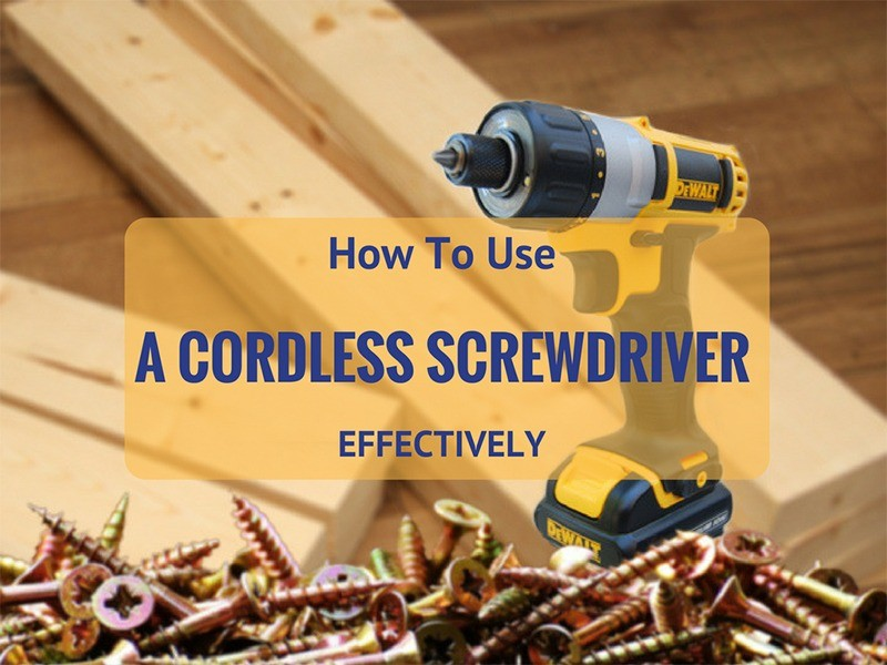 how to use a cordless screwdriver