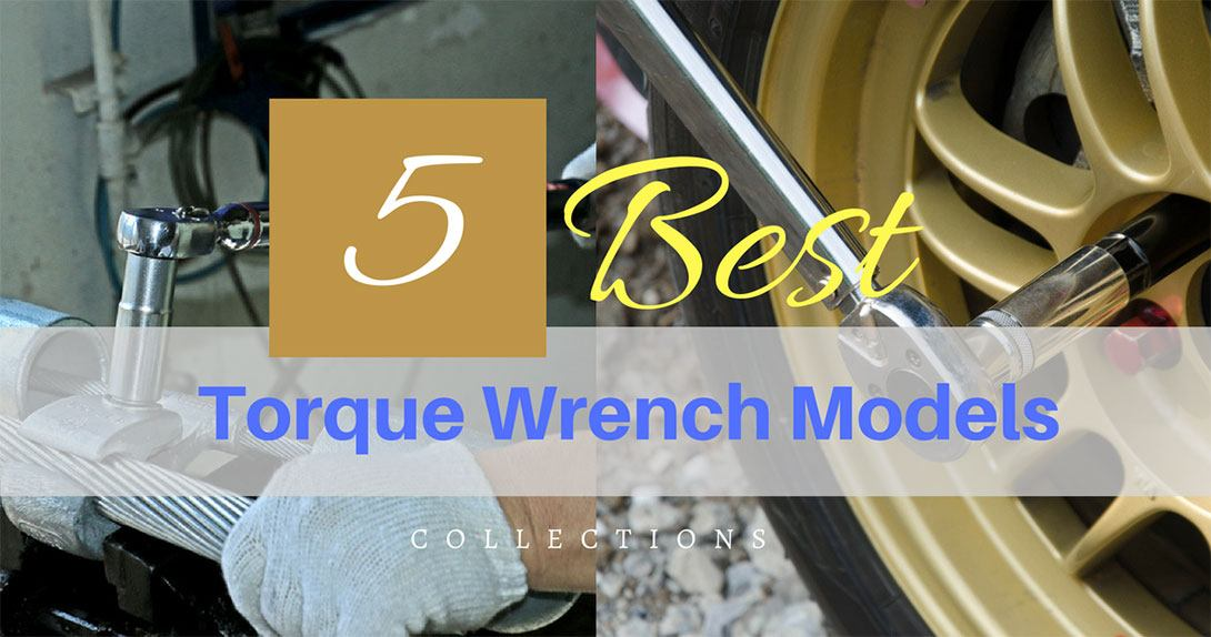 best torque wrench reviews